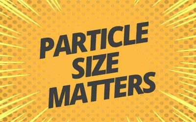Why Particle Size Matters When Blasting
