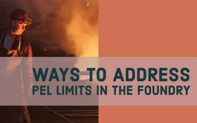 Ways to Address PEL Limits in the Foundry